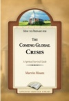 The Coming Global Crisis